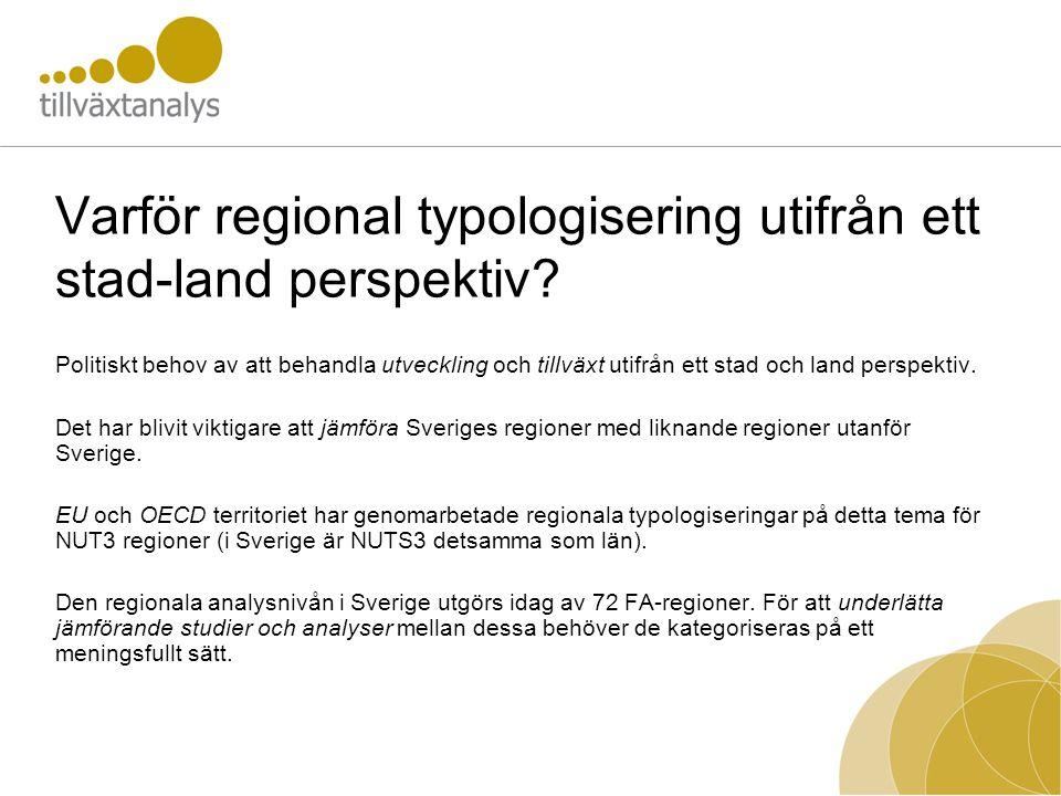 Varför regional typologisering utifrån ett stad-land perspektiv