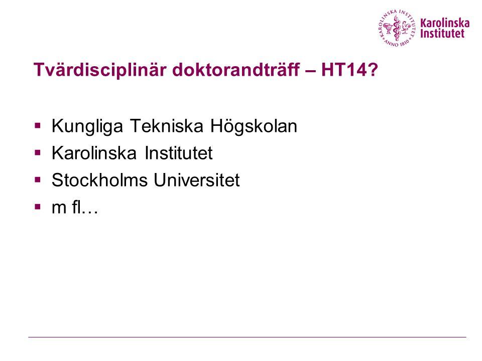 Tvärdisciplinär doktorandträff – HT14