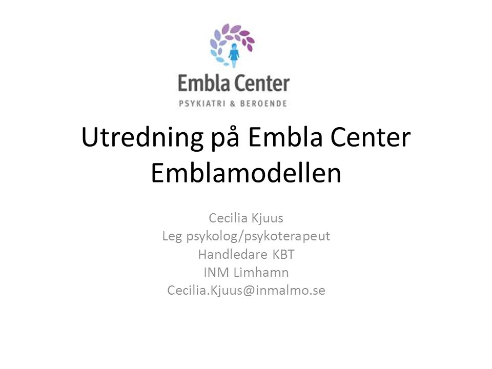 Utredning på Embla Center Emblamodellen