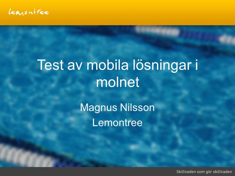 Test av mobila lösningar i molnet