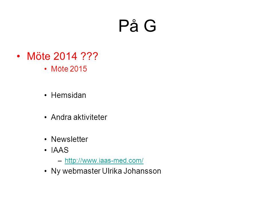 På G Möte 2014 Möte 2015 Hemsidan Andra aktiviteter Newsletter