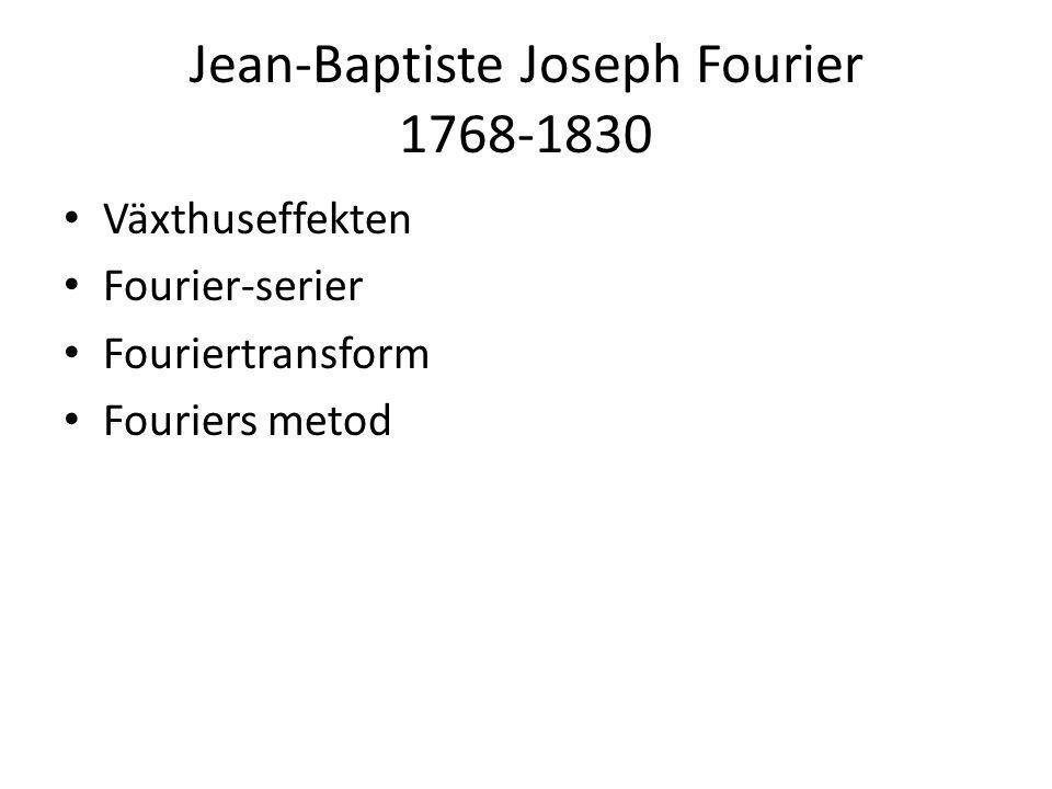 Jean-Baptiste Joseph Fourier 1768-1830