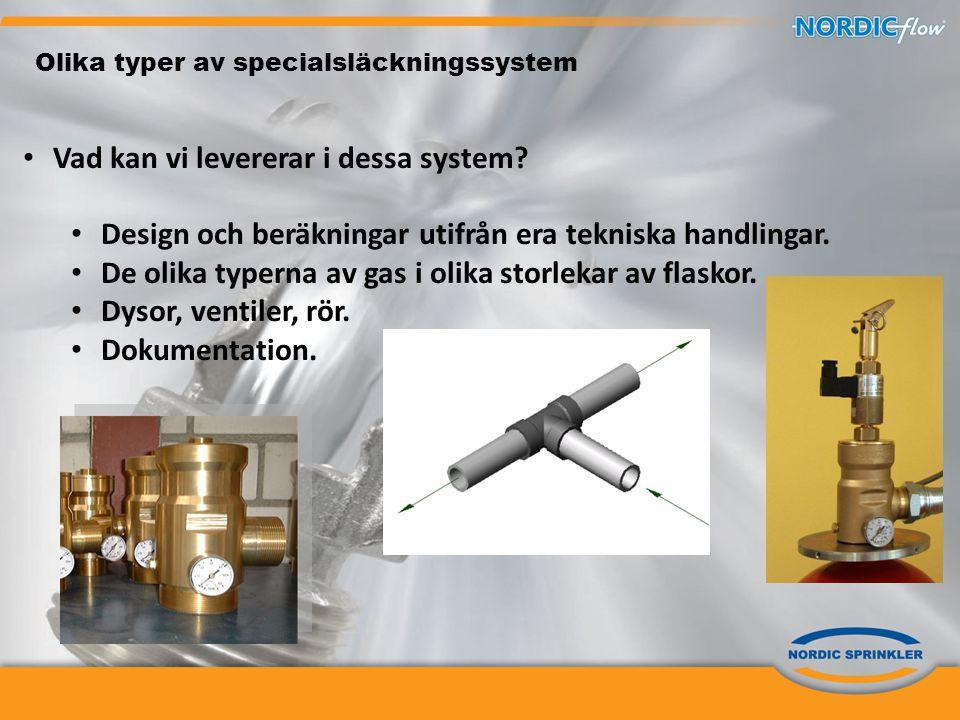 Olika typer av specialsläckningssystem