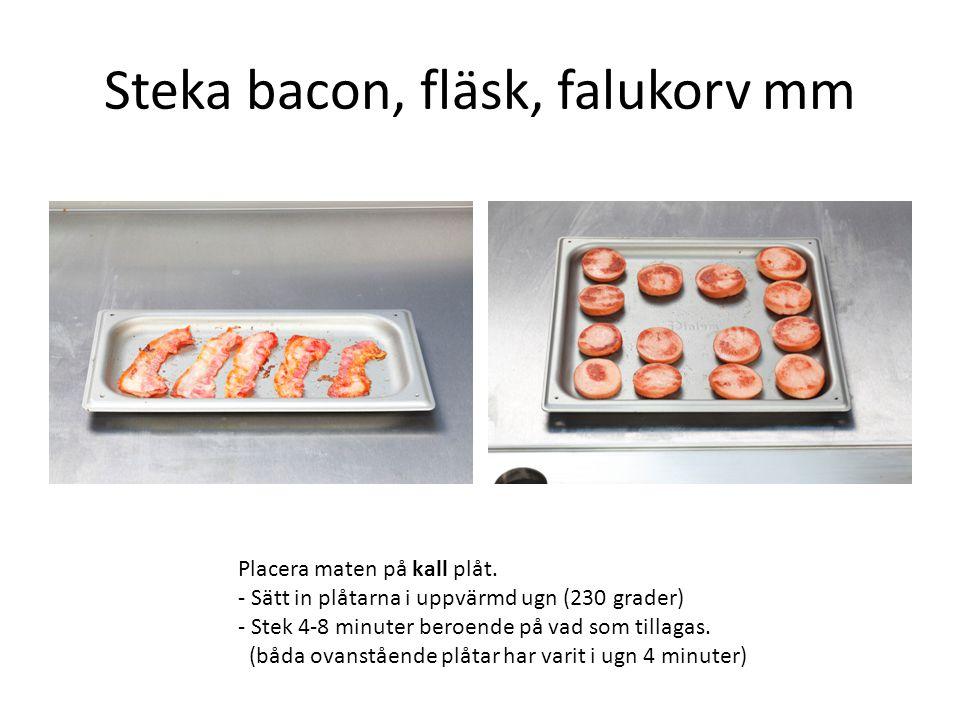 Steka bacon, fläsk, falukorv mm