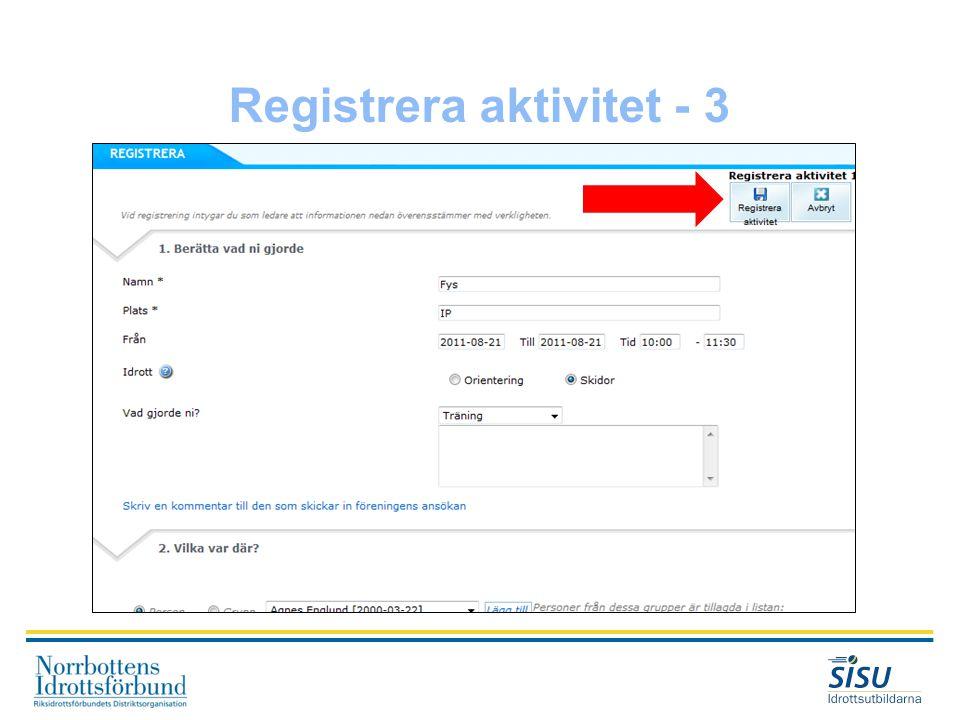 Registrera aktivitet - 3