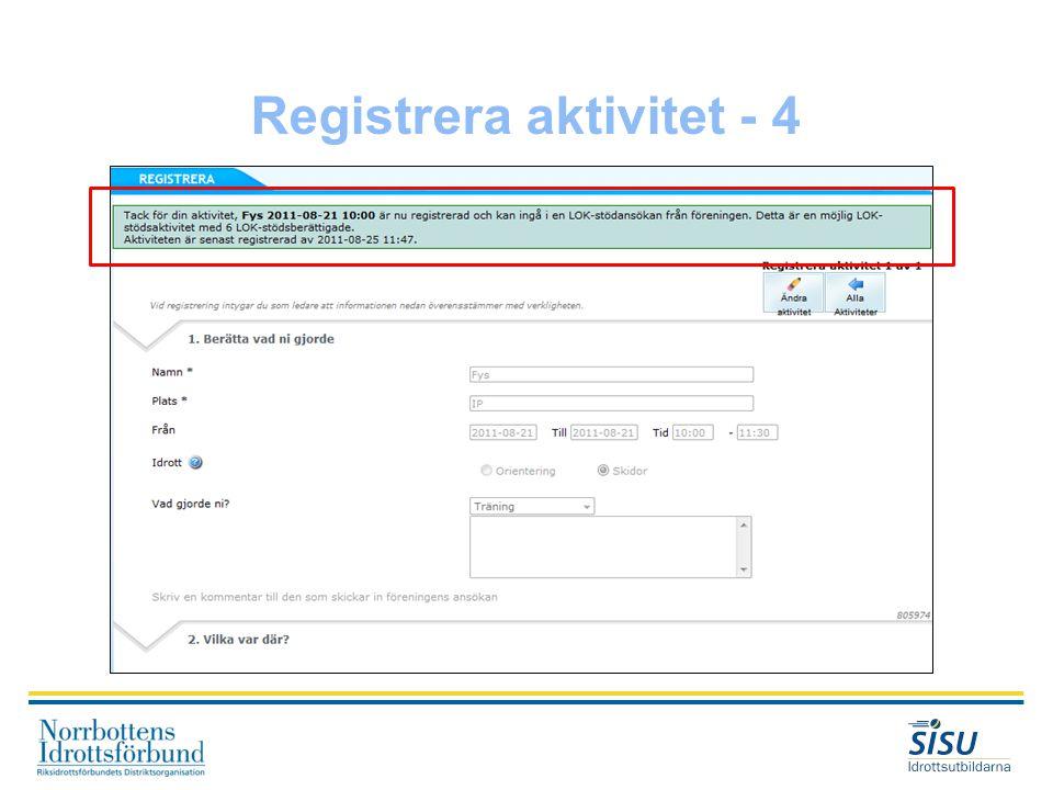 Registrera aktivitet - 4