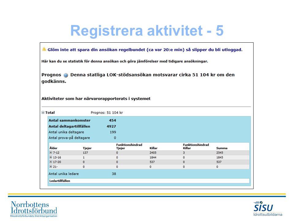 Registrera aktivitet - 5