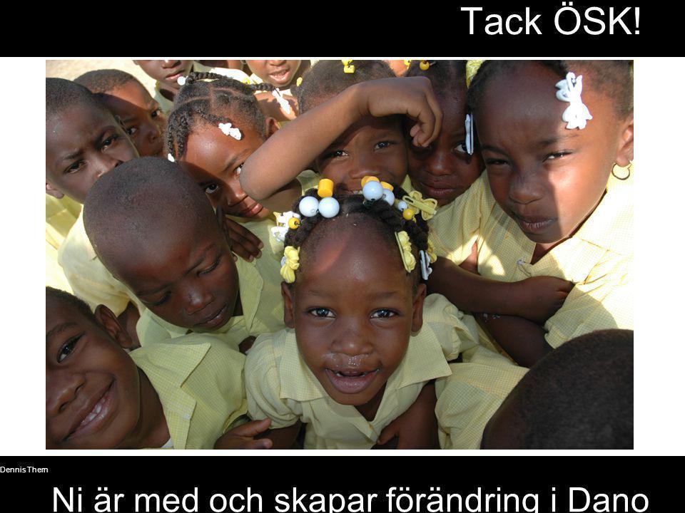 Tack ÖSK! Ni är med och skapar förändring i Dano