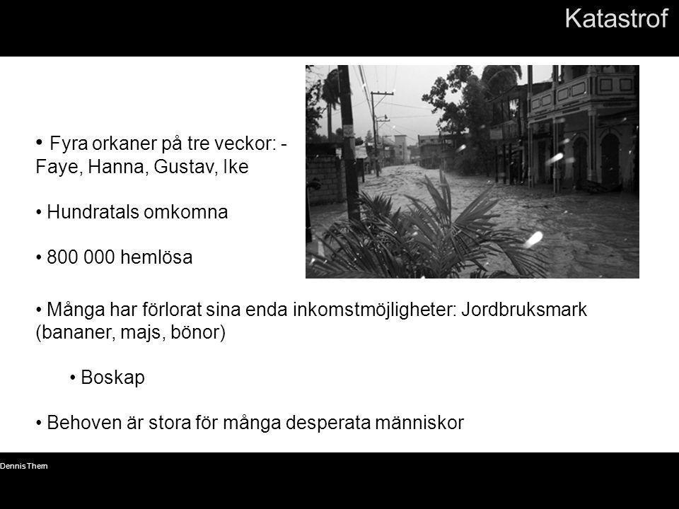 Katastrof Fyra orkaner på tre veckor: - Faye, Hanna, Gustav, Ike