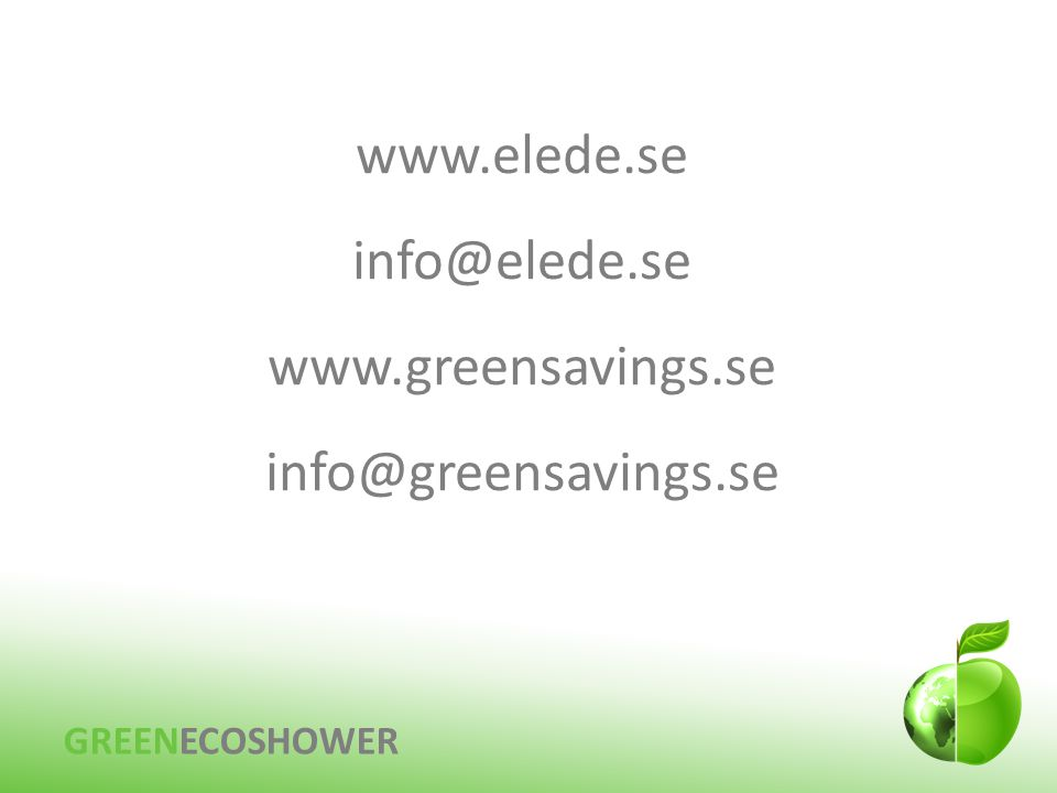 www.elede.se info@elede.se www.greensavings.se info@greensavings.se
