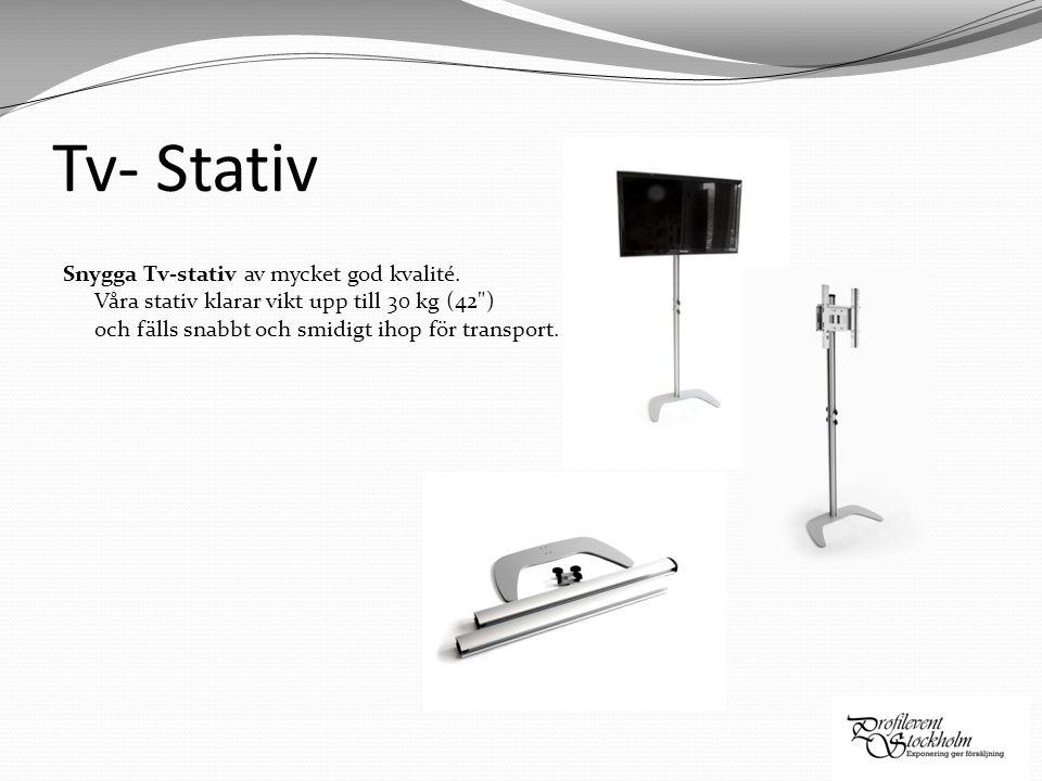 Tv- Stativ Snygga Tv-stativ av mycket god kvalité.