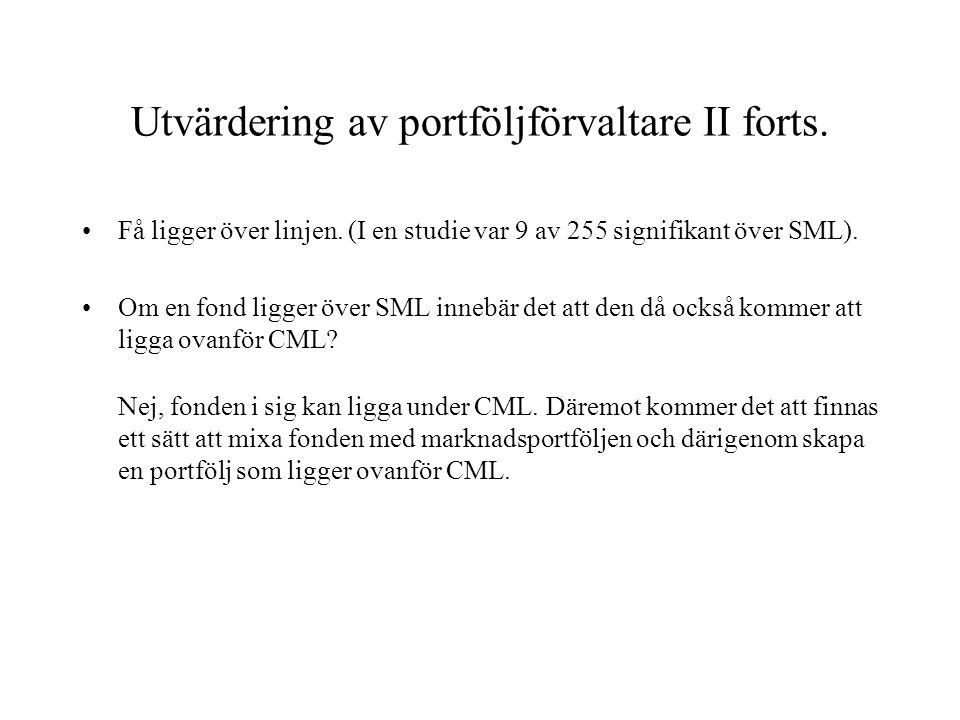 Utvärdering av portföljförvaltare II forts.