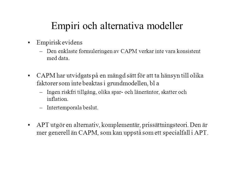 Empiri och alternativa modeller