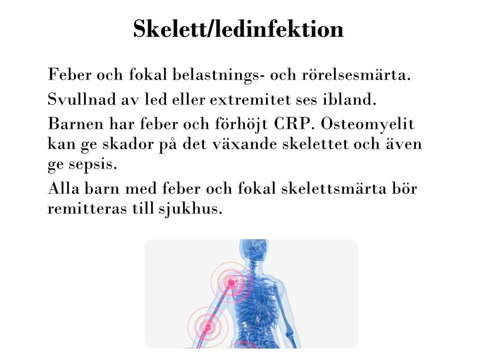 Skelett/ledinfektion
