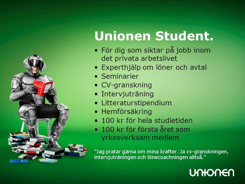 Unionen Student. För dig som siktar på jobb inom det privata arbetslivet. Experthjälp om löner och avtal.