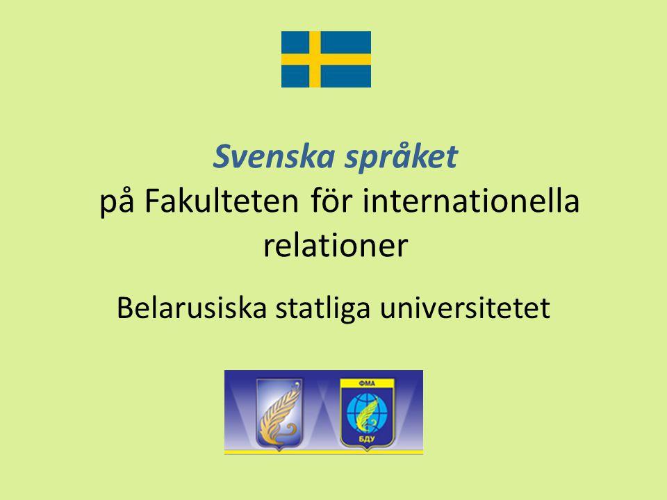 Svenska språket på Fakulteten för internationella relationer