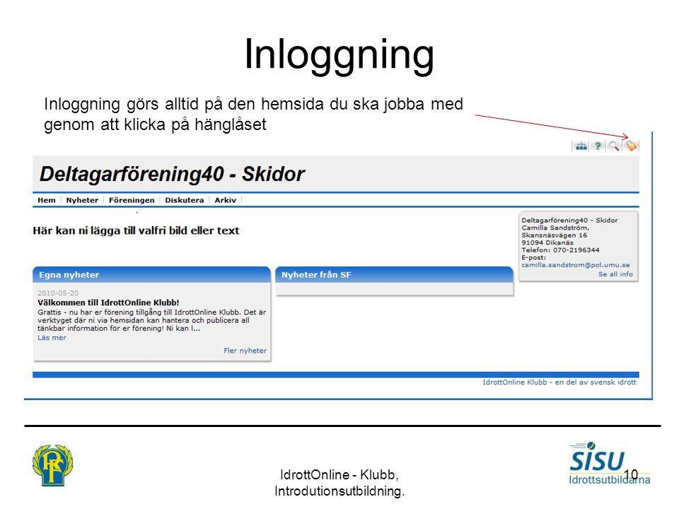IdrottOnline - Klubb, Introdutionsutbildning.