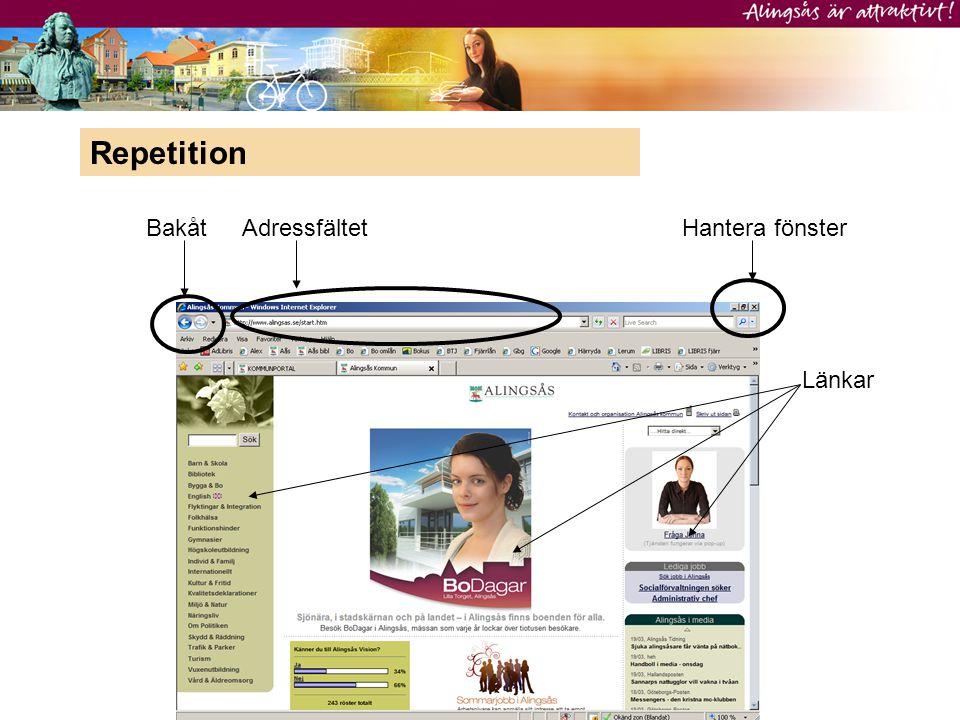 Repetition Bakåt Adressfältet Hantera fönster Länkar