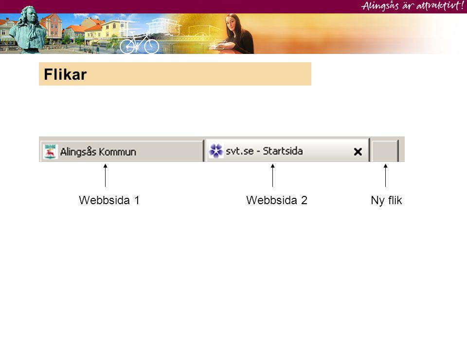 Flikar Webbsida 1 Webbsida 2 Ny flik