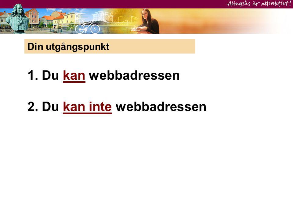 2. Du kan inte webbadressen