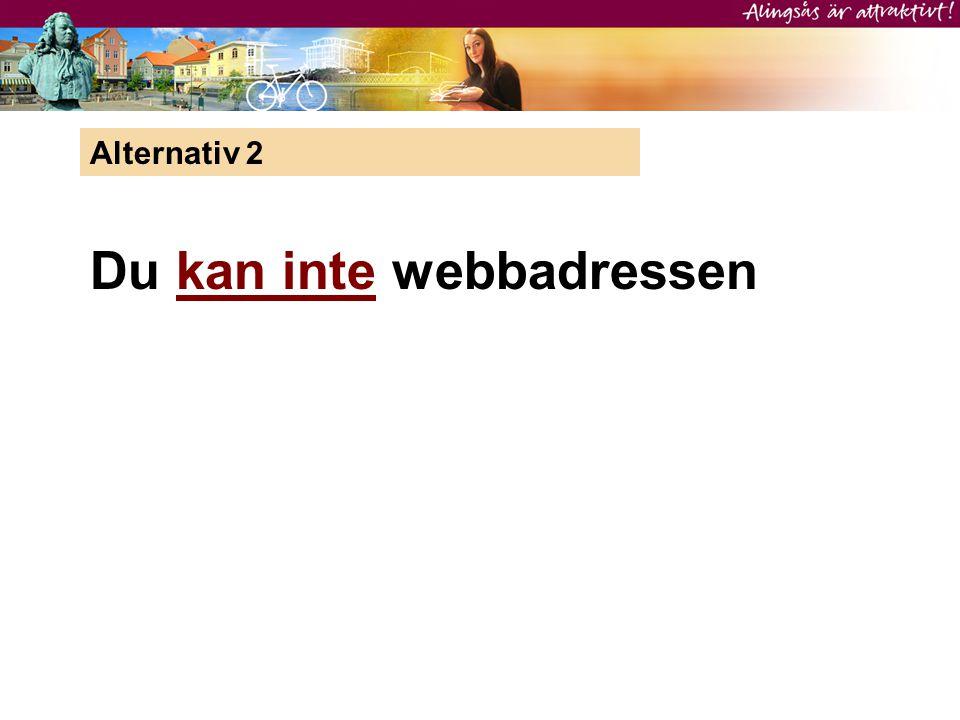 Du kan inte webbadressen