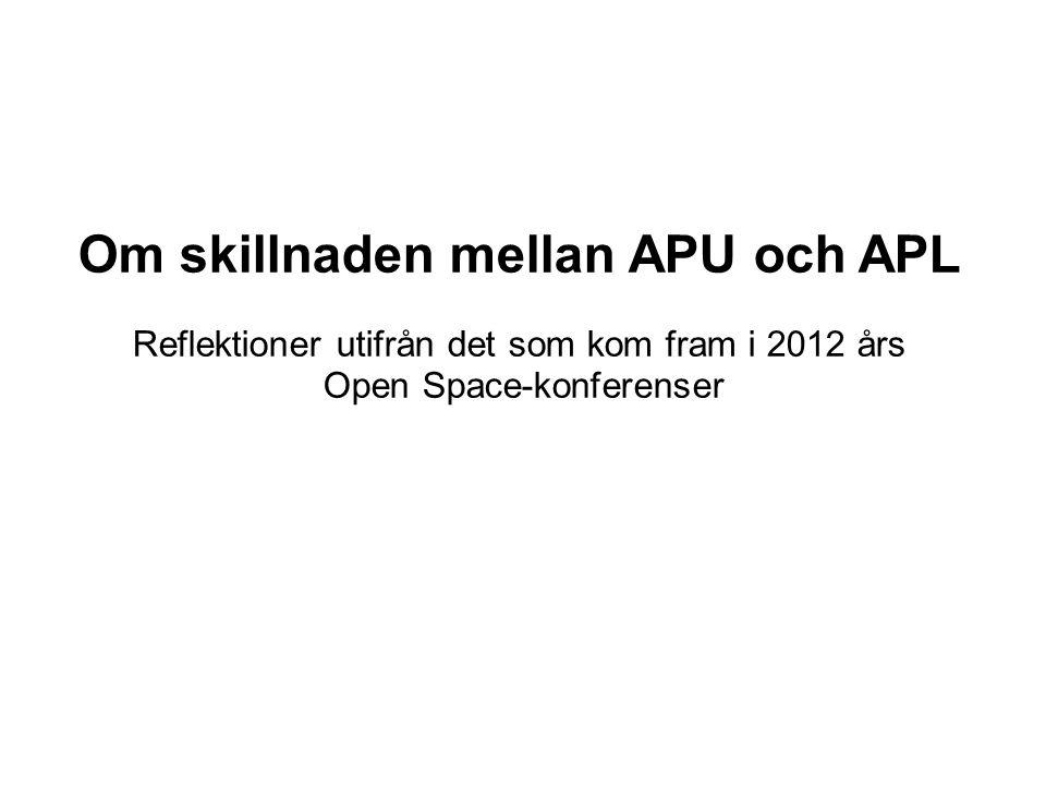 Om skillnaden mellan APU och APL