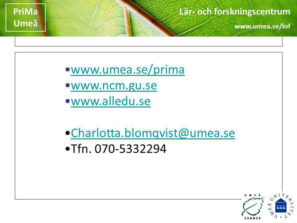 www.umea.se/prima www.ncm.gu.se www.alledu.se