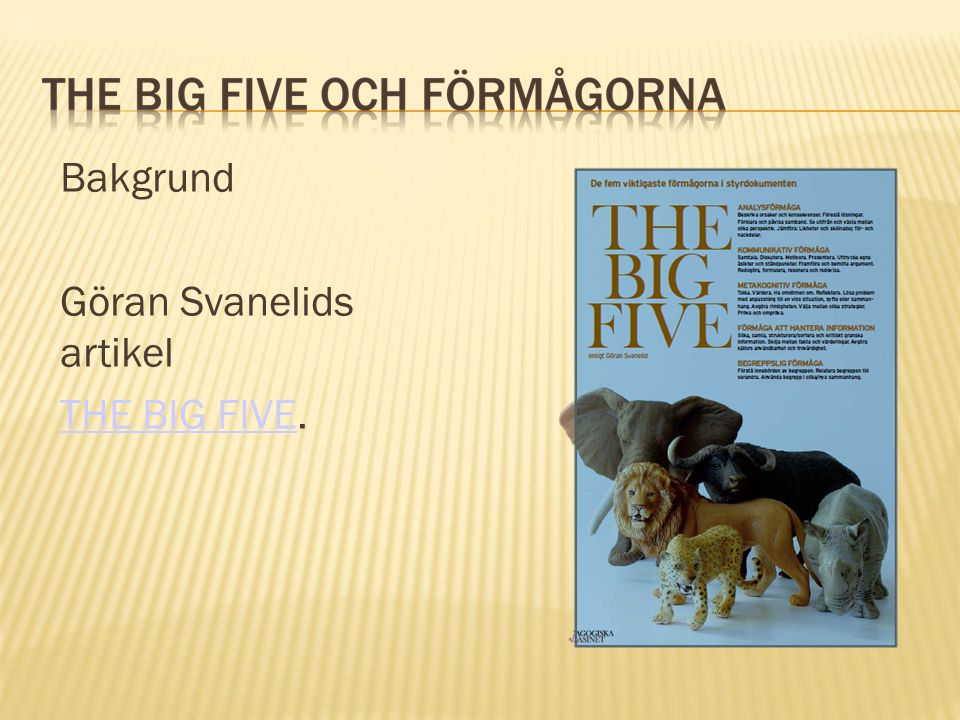 Göran Svanelids artikel THE BIG FIVE.