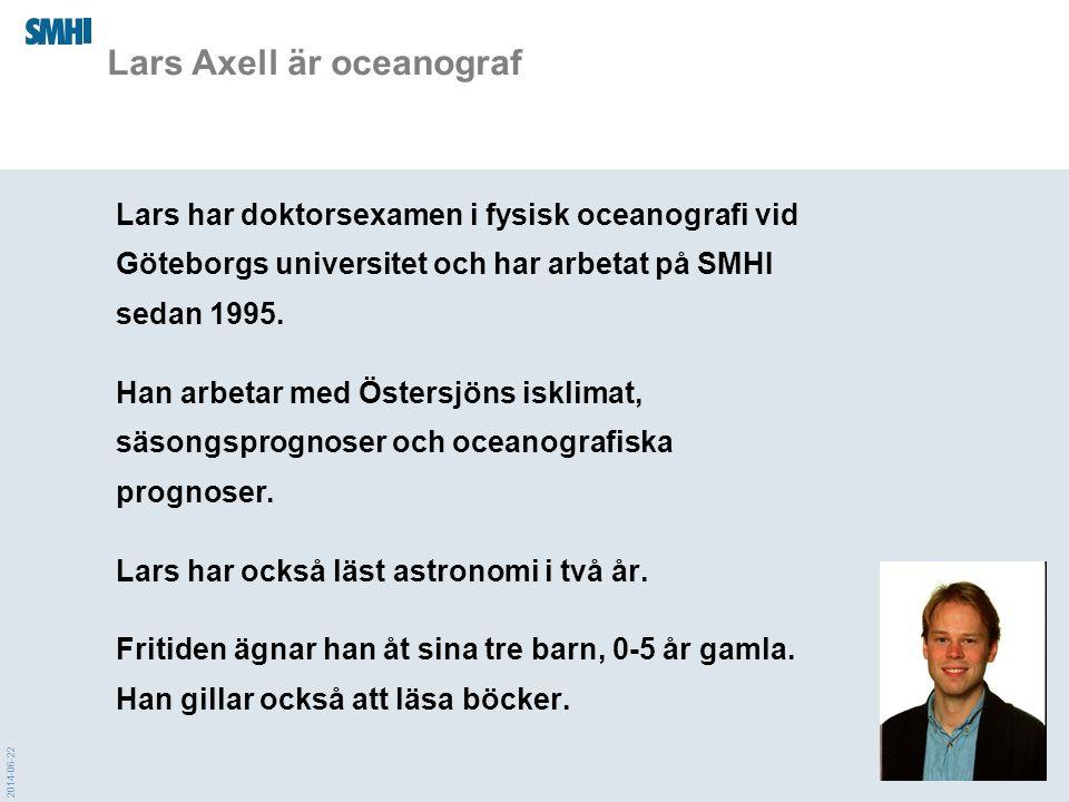 Lars Axell är oceanograf