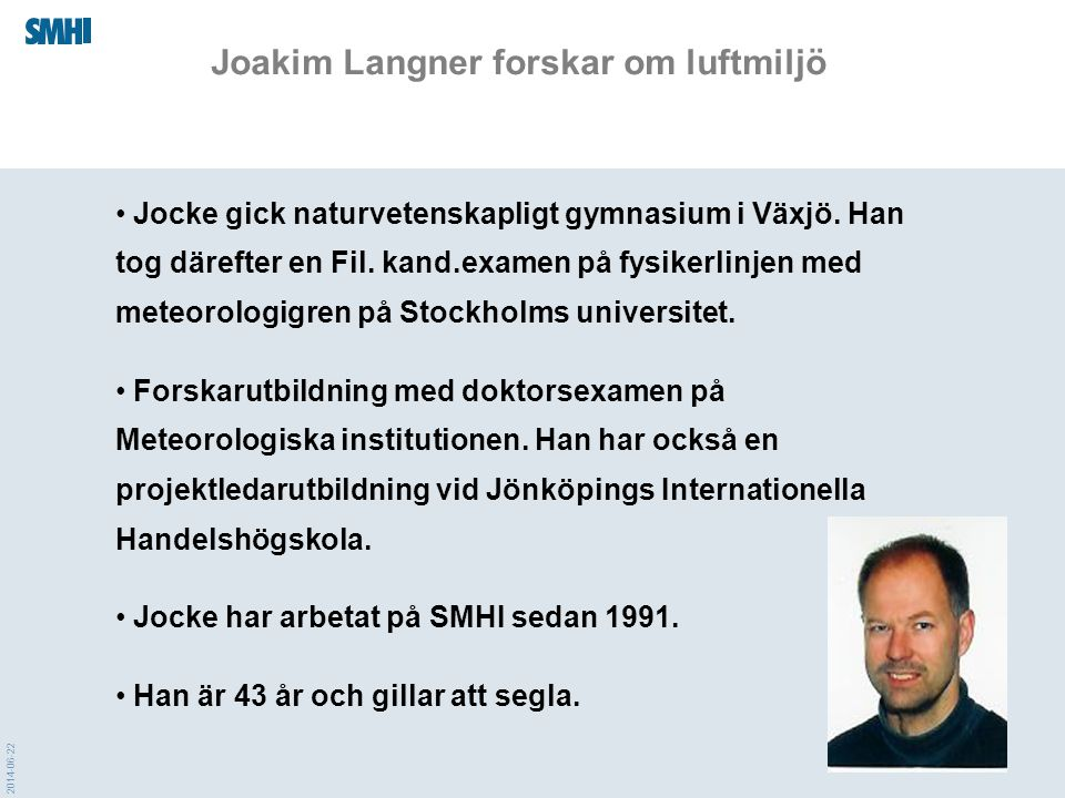 Joakim Langner forskar om luftmiljö