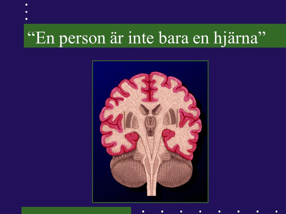 En person är inte bara en hjärna