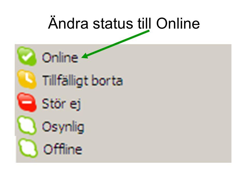 Ändra status till Online
