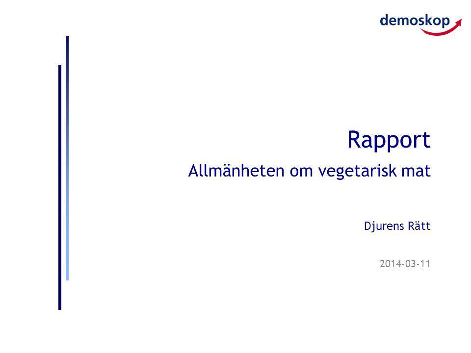 Rapport Allmänheten om vegetarisk mat Djurens Rätt
