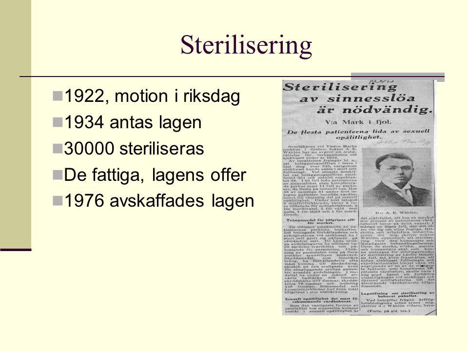 Sterilisering 1922, motion i riksdag 1934 antas lagen