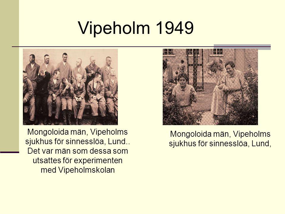 Mongoloida män, Vipeholms sjukhus för sinnesslöa, Lund,