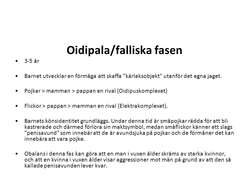 Oidipala/falliska fasen
