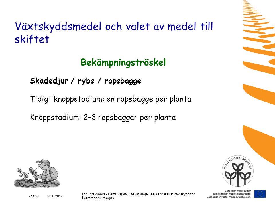 Växtskyddsmedel och valet av medel till skiftet