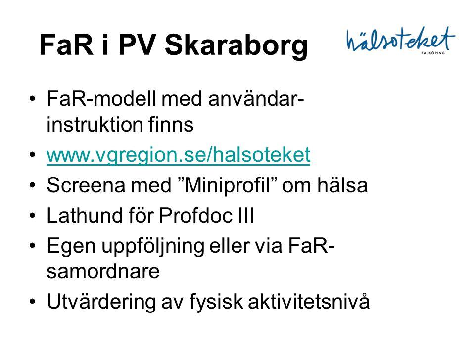 FaR i PV Skaraborg FaR-modell med användar- instruktion finns