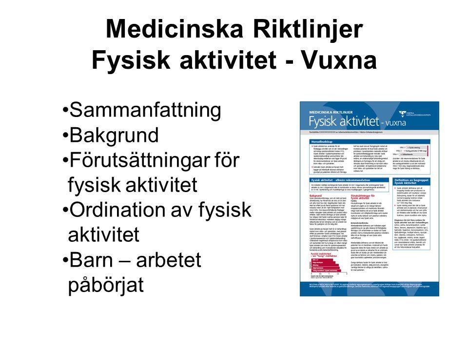 Medicinska Riktlinjer Fysisk aktivitet - Vuxna