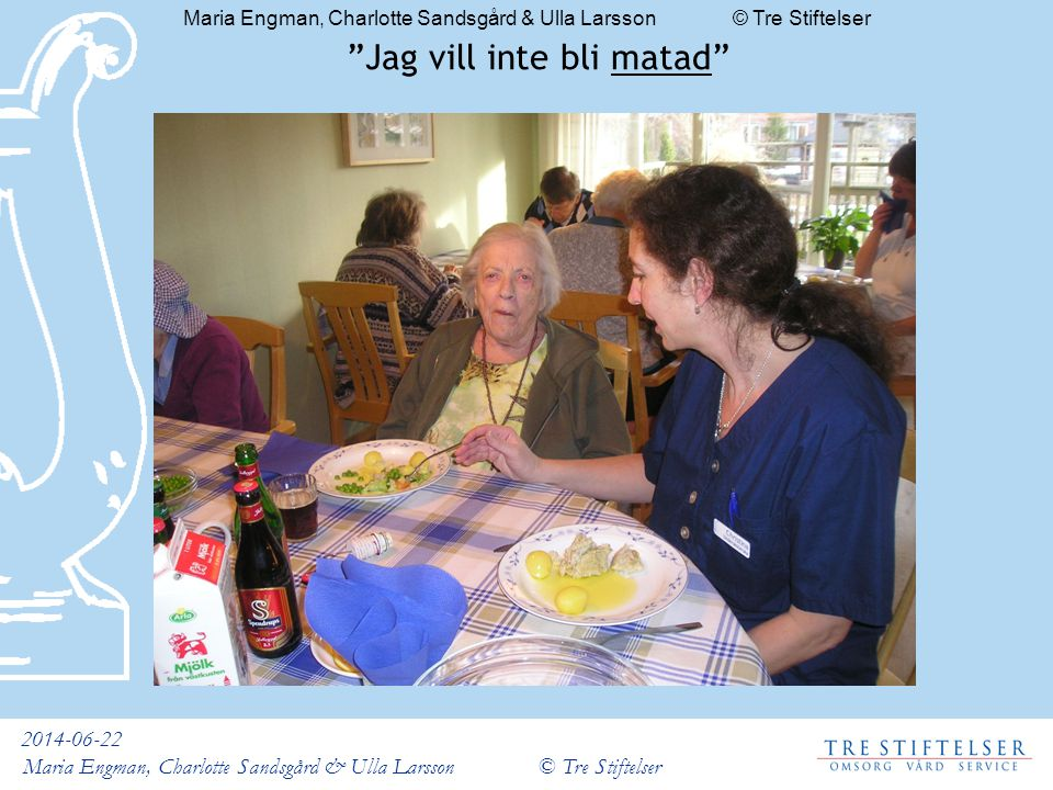 Maria Engman, Charlotte Sandsgård & Ulla Larsson © Tre Stiftelser