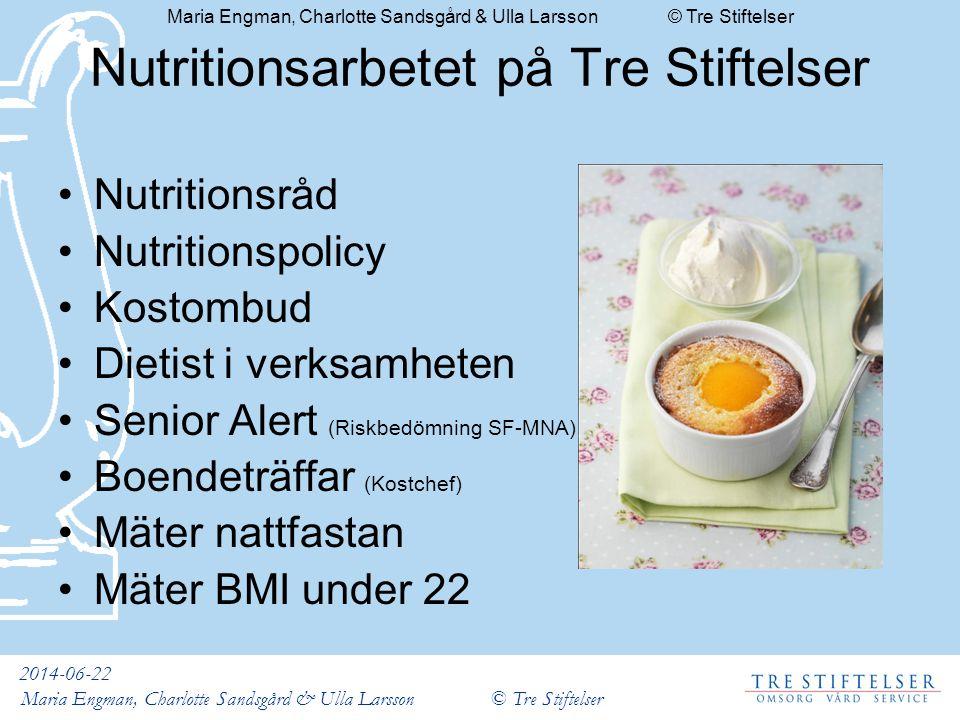Nutritionsarbetet på Tre Stiftelser