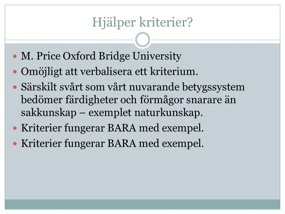 Hjälper kriterier M. Price Oxford Bridge University