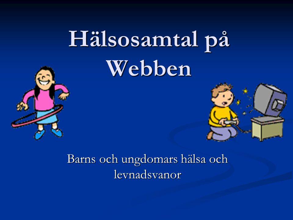 Barns och ungdomars hälsa och levnadsvanor