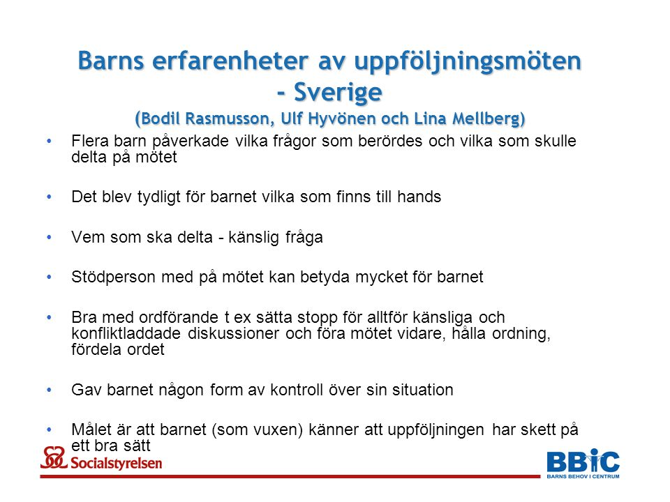 Barns erfarenheter av uppföljningsmöten - Sverige (Bodil Rasmusson, Ulf Hyvönen och Lina Mellberg)