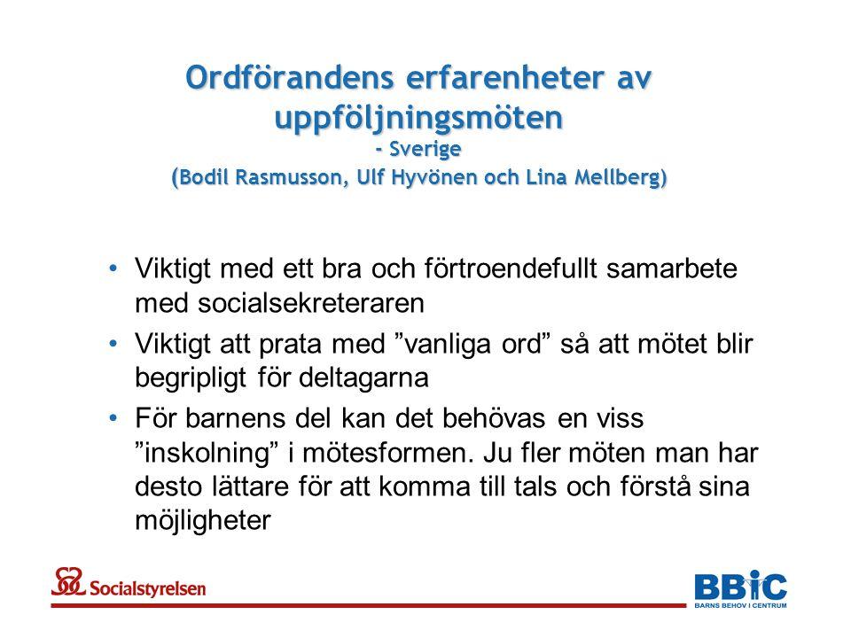 Ordförandens erfarenheter av uppföljningsmöten - Sverige (Bodil Rasmusson, Ulf Hyvönen och Lina Mellberg)