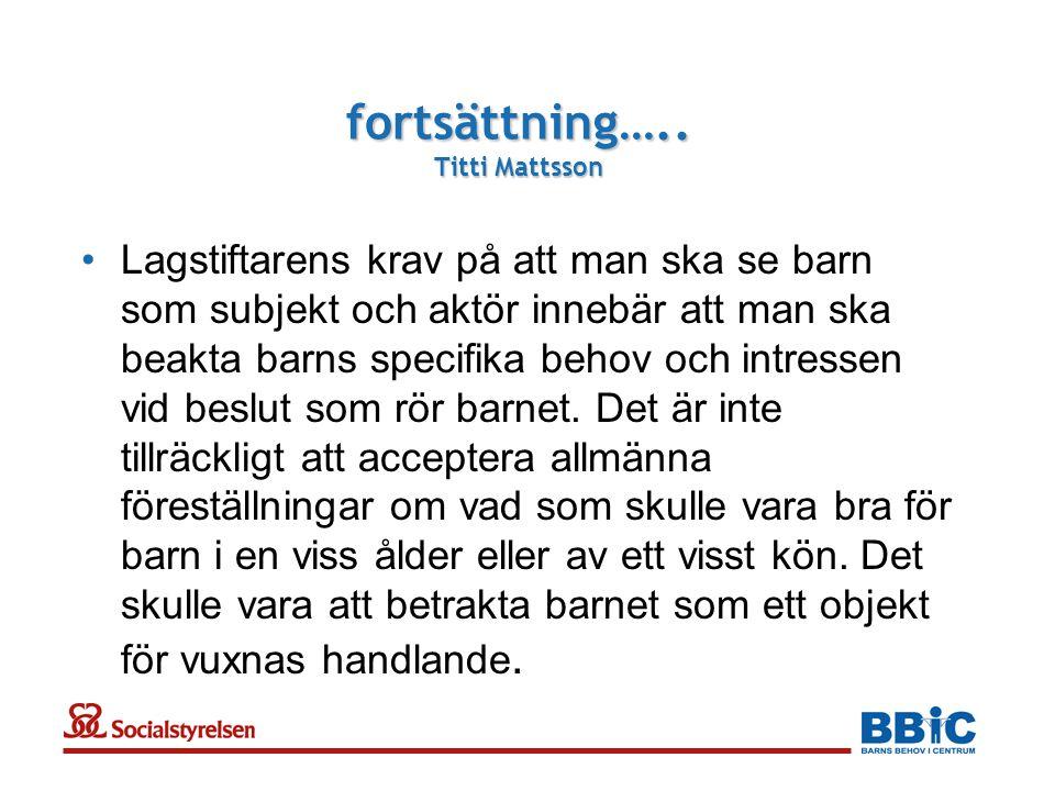 fortsättning….. Titti Mattsson