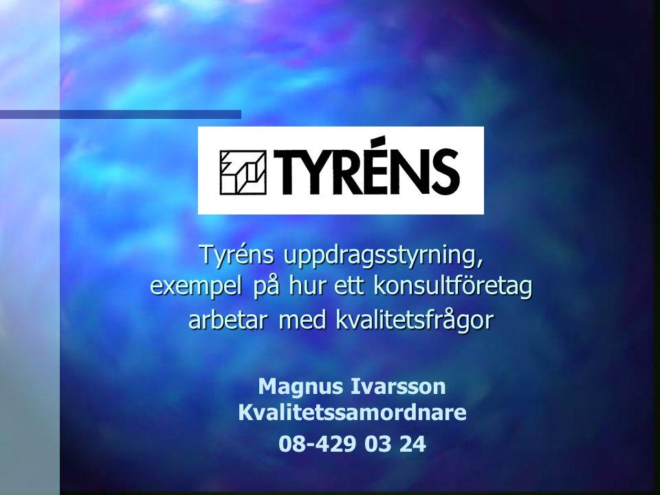 Magnus Ivarsson Kvalitetssamordnare 08-429 03 24