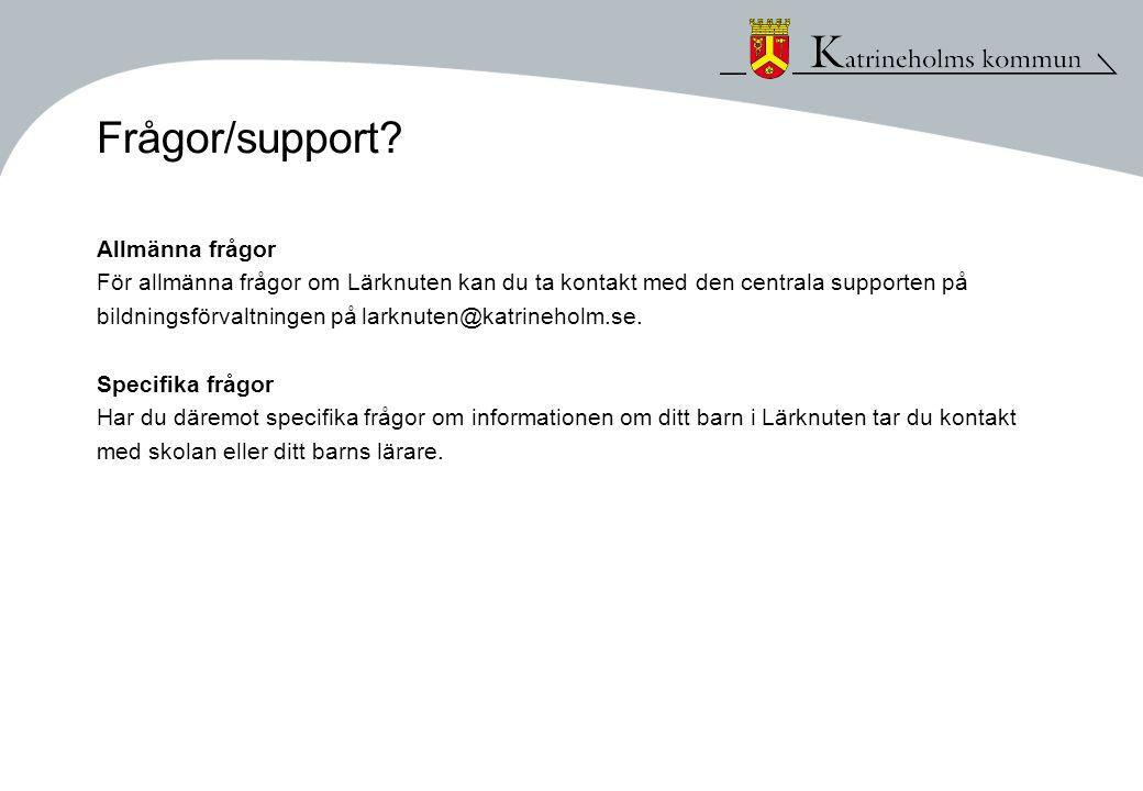 Frågor/support