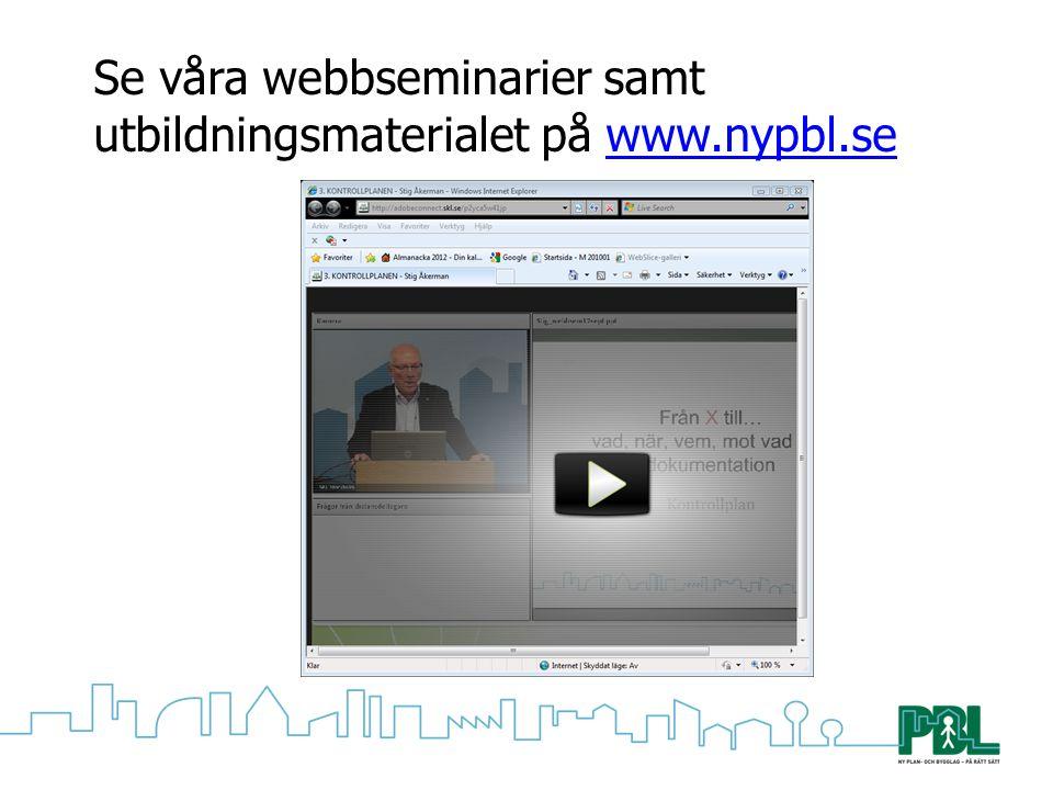 Se våra webbseminarier samt utbildningsmaterialet på www.nypbl.se