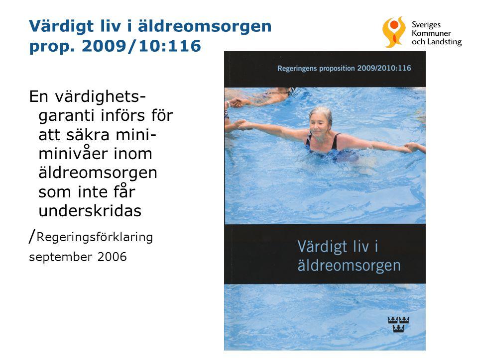Värdigt liv i äldreomsorgen prop. 2009/10:116
